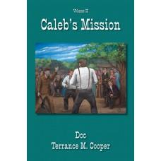Caleb's Mission